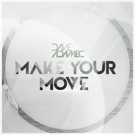 Dave Adamec – Make Your Move